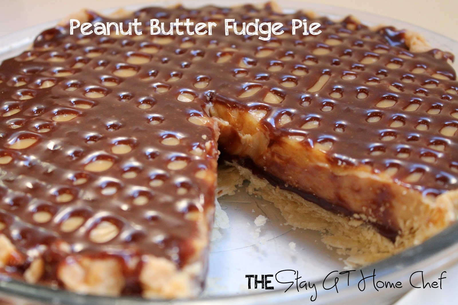 The Stay At Home Chef: Peanut Butter Fudge Pie Nirvana