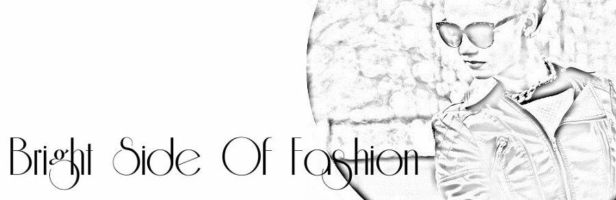 Bright Side Of Fashion