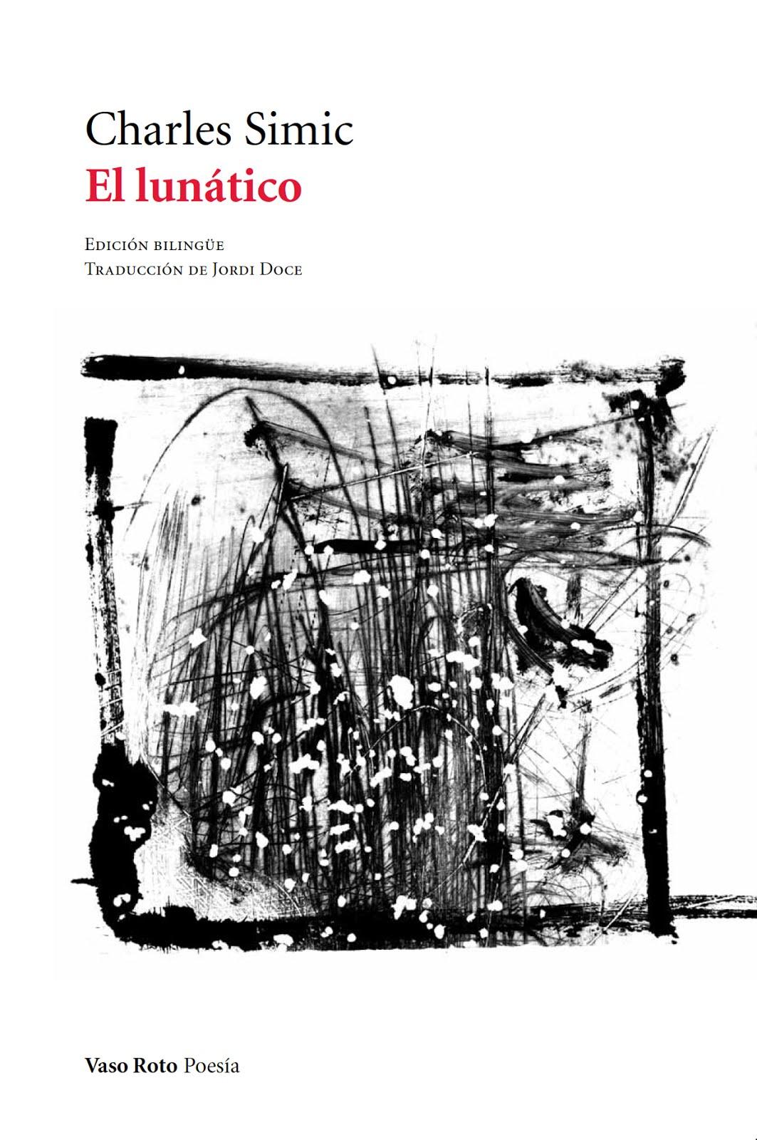 Simic / El lunático