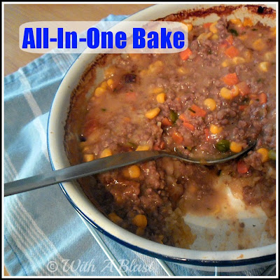With A Blast: All-In-One Baked Dinner   #beef #quickrecipe