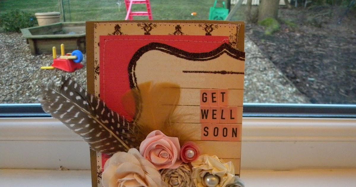 get well soon card handmade hannah