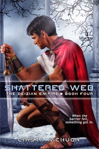 Shattered Web (Deizian Empire #4) by Crista McHugh