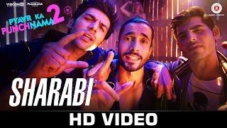 Sharabi – Pyaar Ka Punchnama 2 _ Sharib, Toshi & Raja Hasan