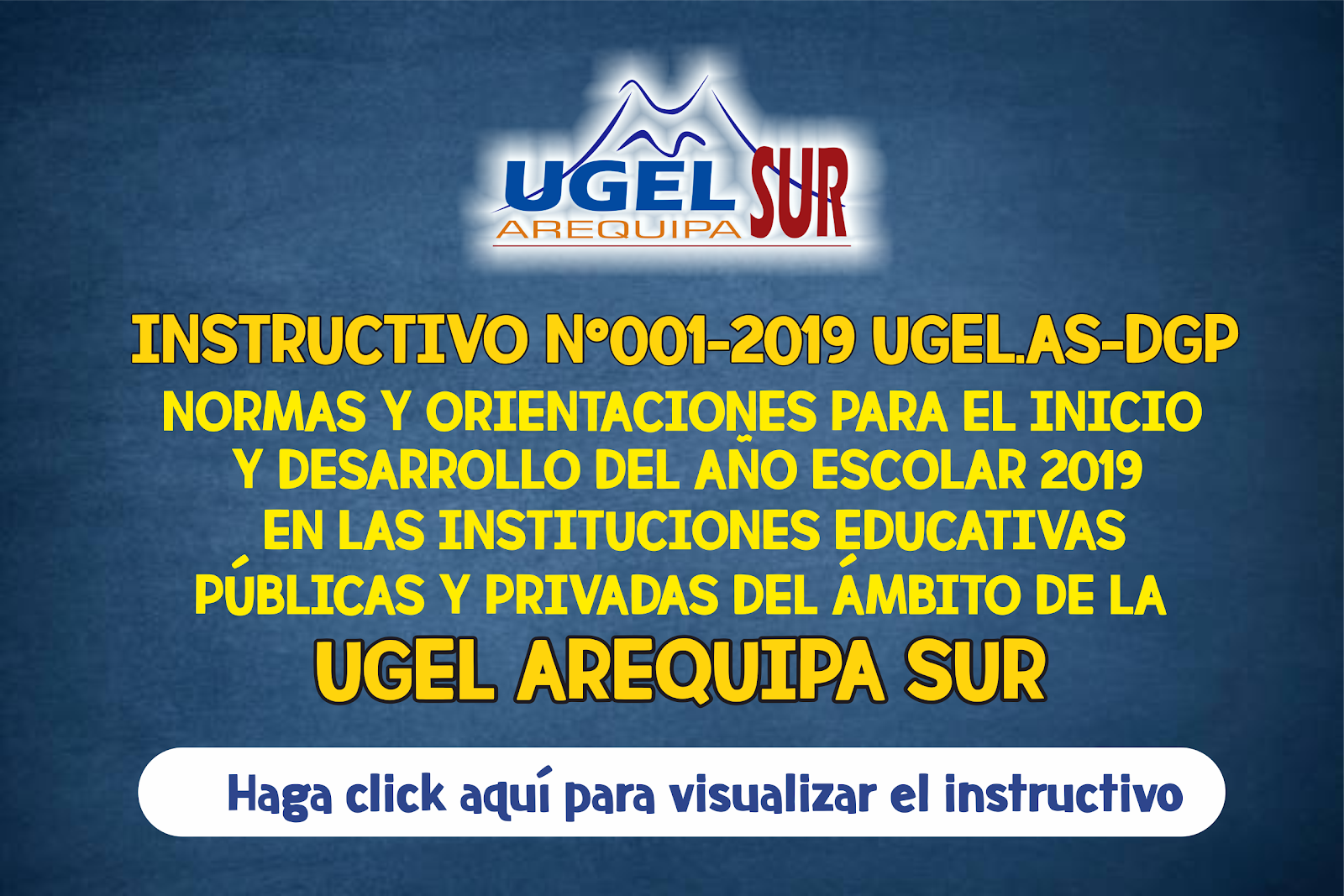 INSTRUCTIVO N°001 - 2019 UGEL AS-DGP