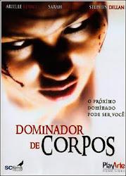 Baixar Filme Dominador de Corpos (Dublado) Online Gratis