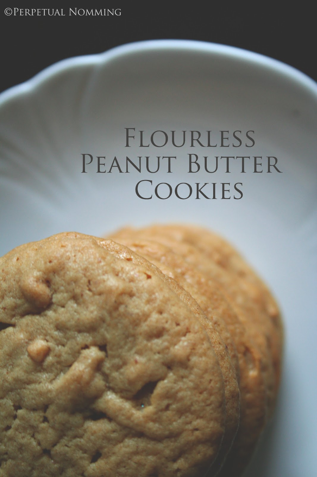 Perpetual Nomming: Flourless Peanut Butter Cookies