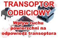 Transoptor odbiciowy - Wpływ ruchu powierzchni na odpowiedź transoptora.