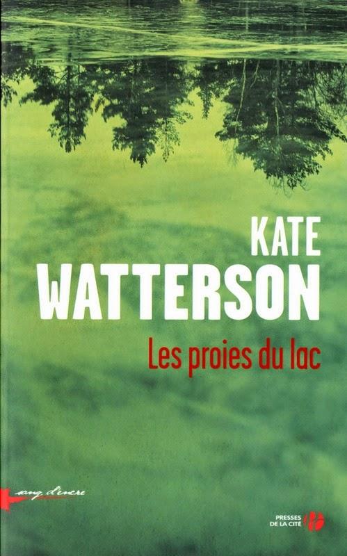 http://www.leslecturesdemylene.com/2014/10/les-proies-du-lac-de-kate-watterson.html