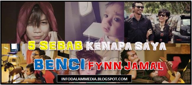 5 Sebab Kenapa Saya Membenci FYNN JAMAL !!!, info, terkini, hiburan, sensasi, gossip, Arjuna Beta,