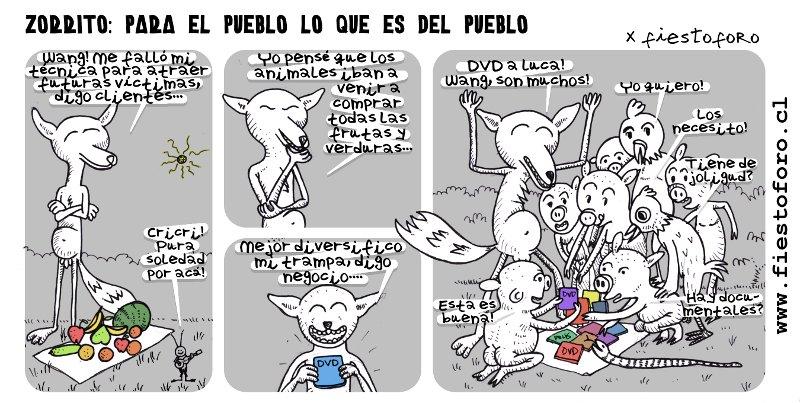 Caricatura de Zorrito Culpeo, para el pueblo lo que es del pueblo. Zorrito culpeo descubre que vender DVDs es más atractivo que frutas y verduras