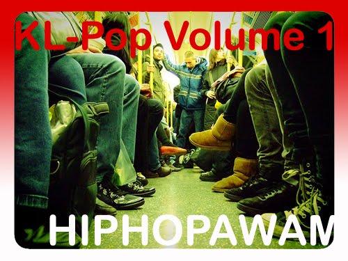 KL-POP VOLUME 1 : HIP HOP AWAM ( AKAN DATANG )