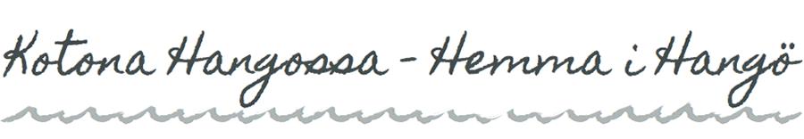 Kotona Hangossa - Hemma i Hangö