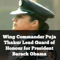 Wing Commander Puja Thakur Lead Guard of Honour for President Barack Obama
