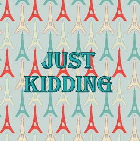 Just Kidding - Humeur