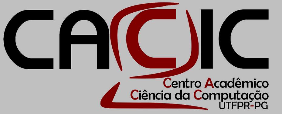 CACIC UTFPR-PG - Centro Acadêmico de Ciência da Computação