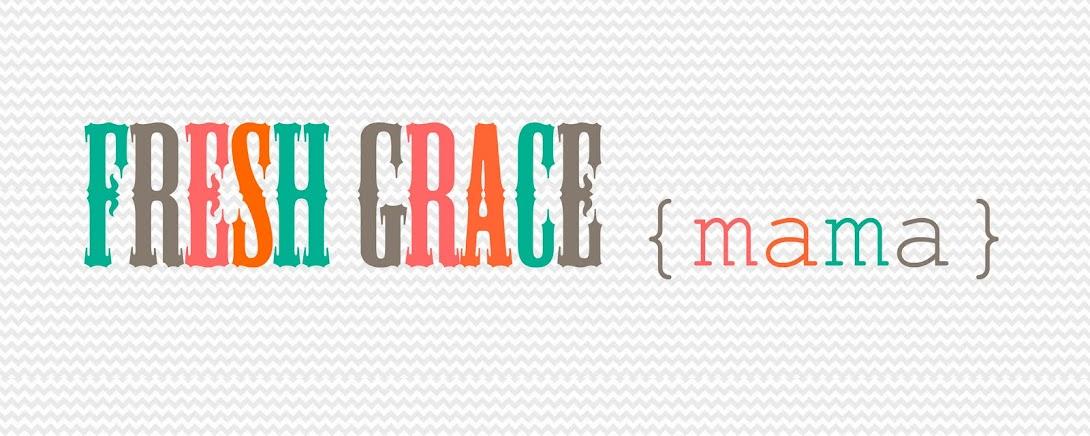Fresh Grace Mama