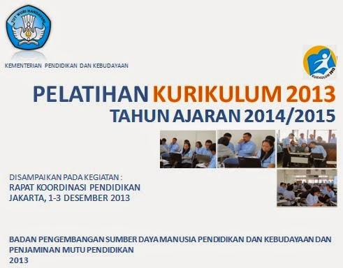 Jadwal Pelatihan Implementasi Kurikulum 2013 Tahun Pelajaran 2014/2015