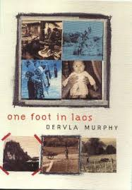 Dervla Murphy, One Foot In Laos