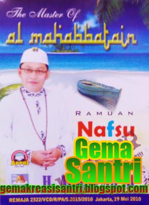 Album Ramuan Nafsu Al-Mahabbatain -gema santri