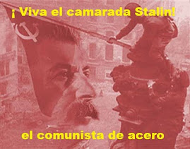 EL REVISIONISMO Y EL OPORTUNISMO CONTRA EL CAMARADA STALIN