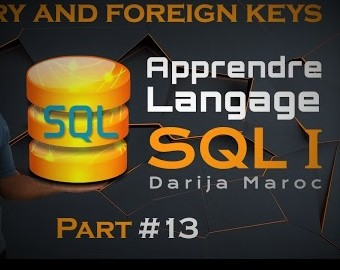 #13 - Apprendre le langage SQL | Primary and Foreign Key