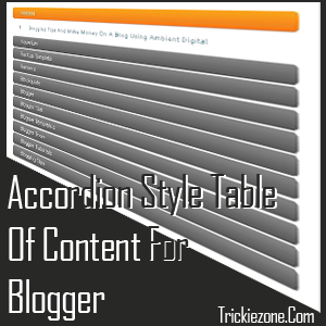Accordion Style Table Of Content For Blogger