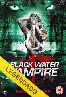 The Black Water Vampire – Legendado