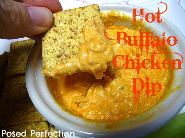 Posed Perfection: Hot Buffalo Chicken Dip