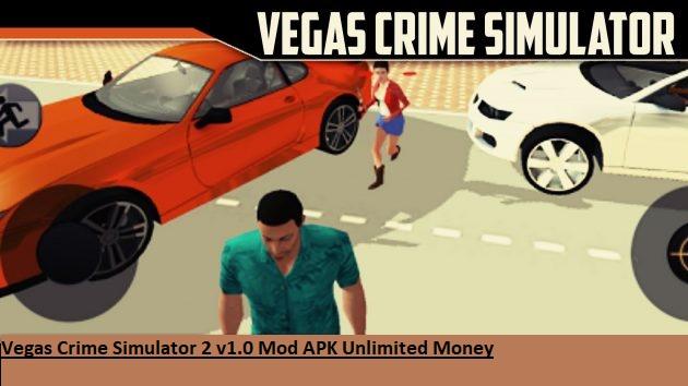 Vegas Crime Simulator 2 v1.0 Mod APK Unlimited Money