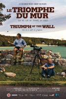 Triumph of the Wall (Le Triomphe du mur) ***