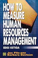 toko buku rahma: buku HOW TO MEASURE HUMAN RESOURCES MANAGEMENT EDISI KETIGA, pengarang jac fitz-enz, penerbit kencana