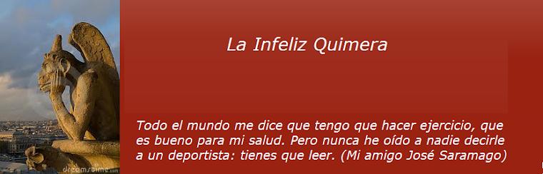 La Infeliz Quimera