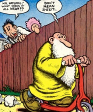Robert Crumb: Don't mean sheeit ...