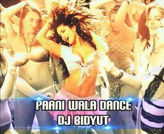 Paani+Wala+Dance+DJ+Bidyut+Remix