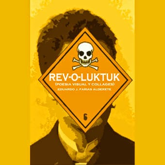 REV-O-LUKTUK -POESIA VISUAL-