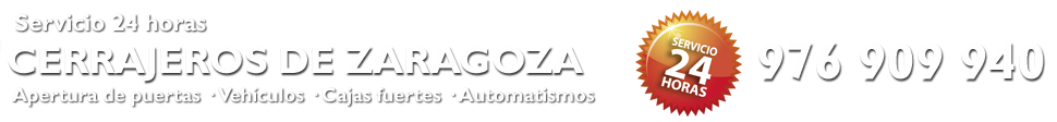 CERRAJEROS DE ZARAGOZA - 976 909 940