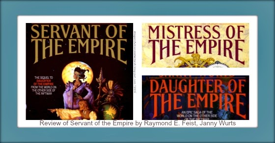 Servant of the Empire (Riftwar Cycle: The Empire Trilogy 2) by Raymond E. Feist, Janny Wurts