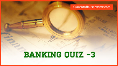 Banking Quiz for IBPS Clerk Exam