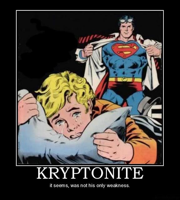 Superman's weakness.