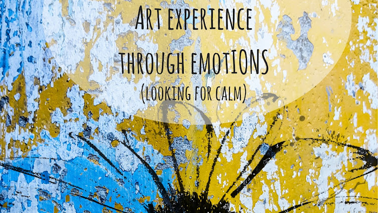 ART EXPERIENCE THROUGH EMOTIONS