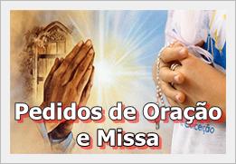 Pedidos de Oração e Missa