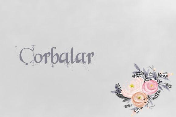 ÇORBALAR