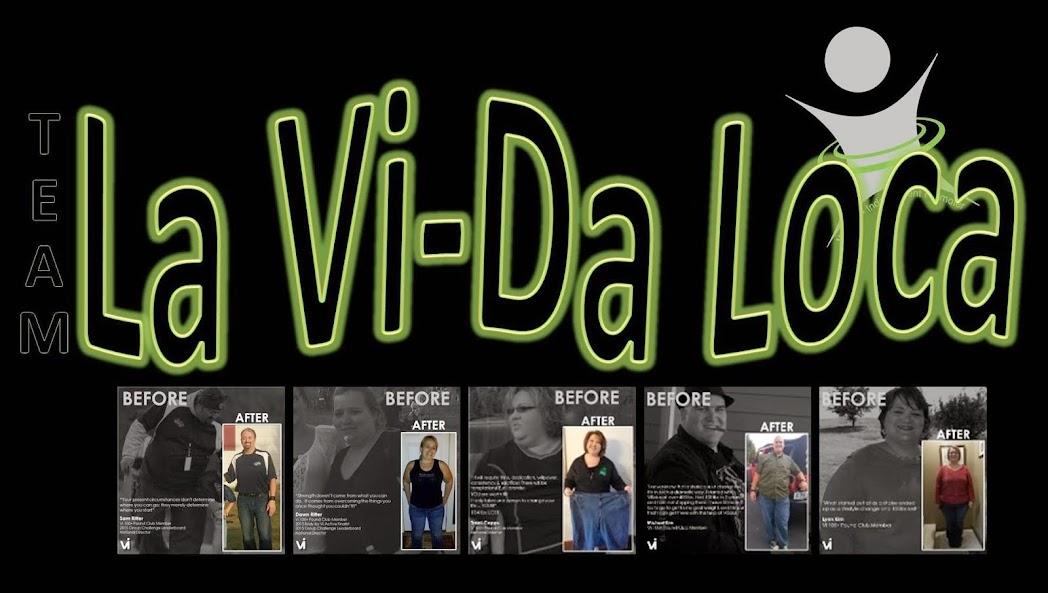 Team La Vi-Da Loca