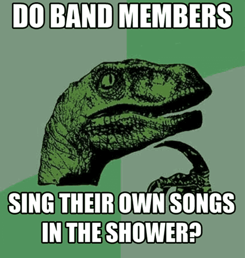 Do Band Members Sing Their Own Songs In The Shower