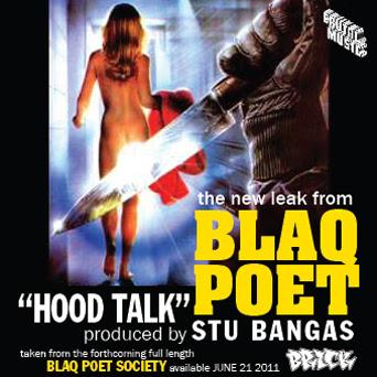 """# Blaq Poet """"Hood Talk"""""""