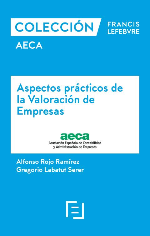 Aspectos prácticos de la valoración de empresas.