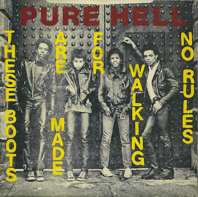 Pure Hell - These Boots Are Made For Walking - No Rules