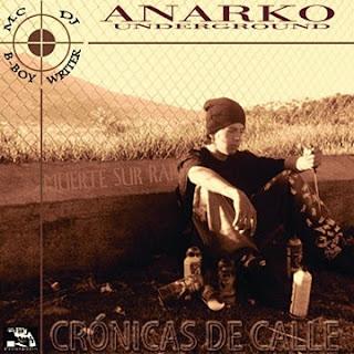 Anarko - Crónicas De Calle (2005) (Ecuador)