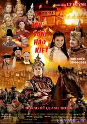 Tây Sơn Hào Kiệt (2010) - Bản Đẹp