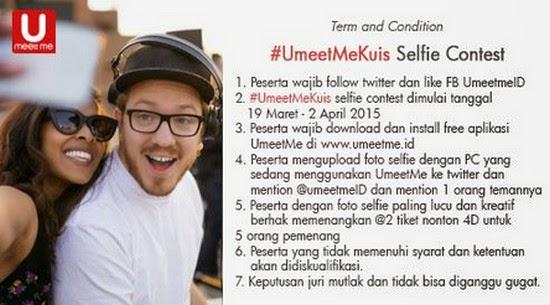 #UMeetMeKuis Selfie Contest Berhadiah 10 Tiket Nonton 4D